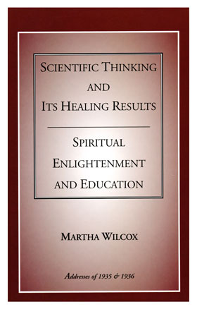 Scientific Thinking and Its Healing Results plus Spiritual Enlightenment